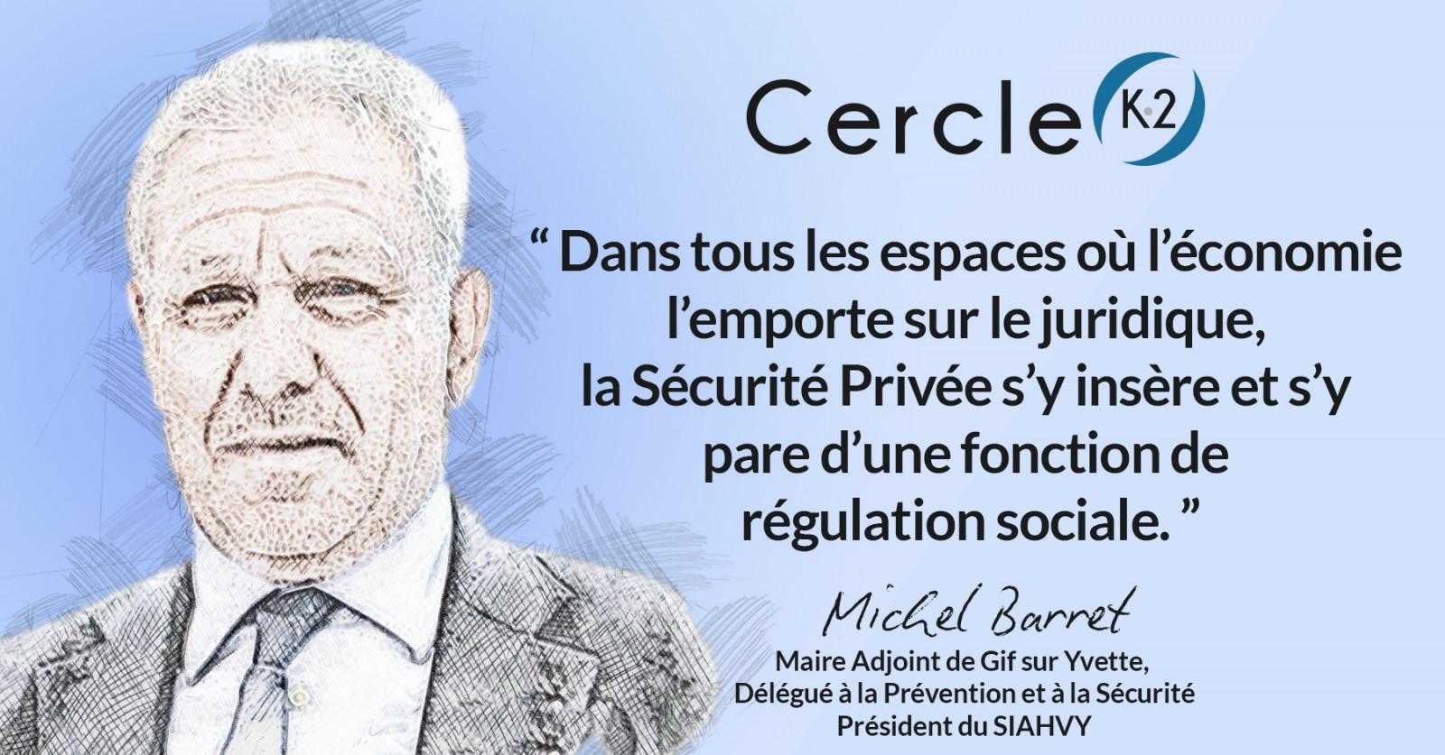 Sécurité publique et Sécurité privée... une alliance pragmatique au service de l'intérêt général ! - Cercle K2
