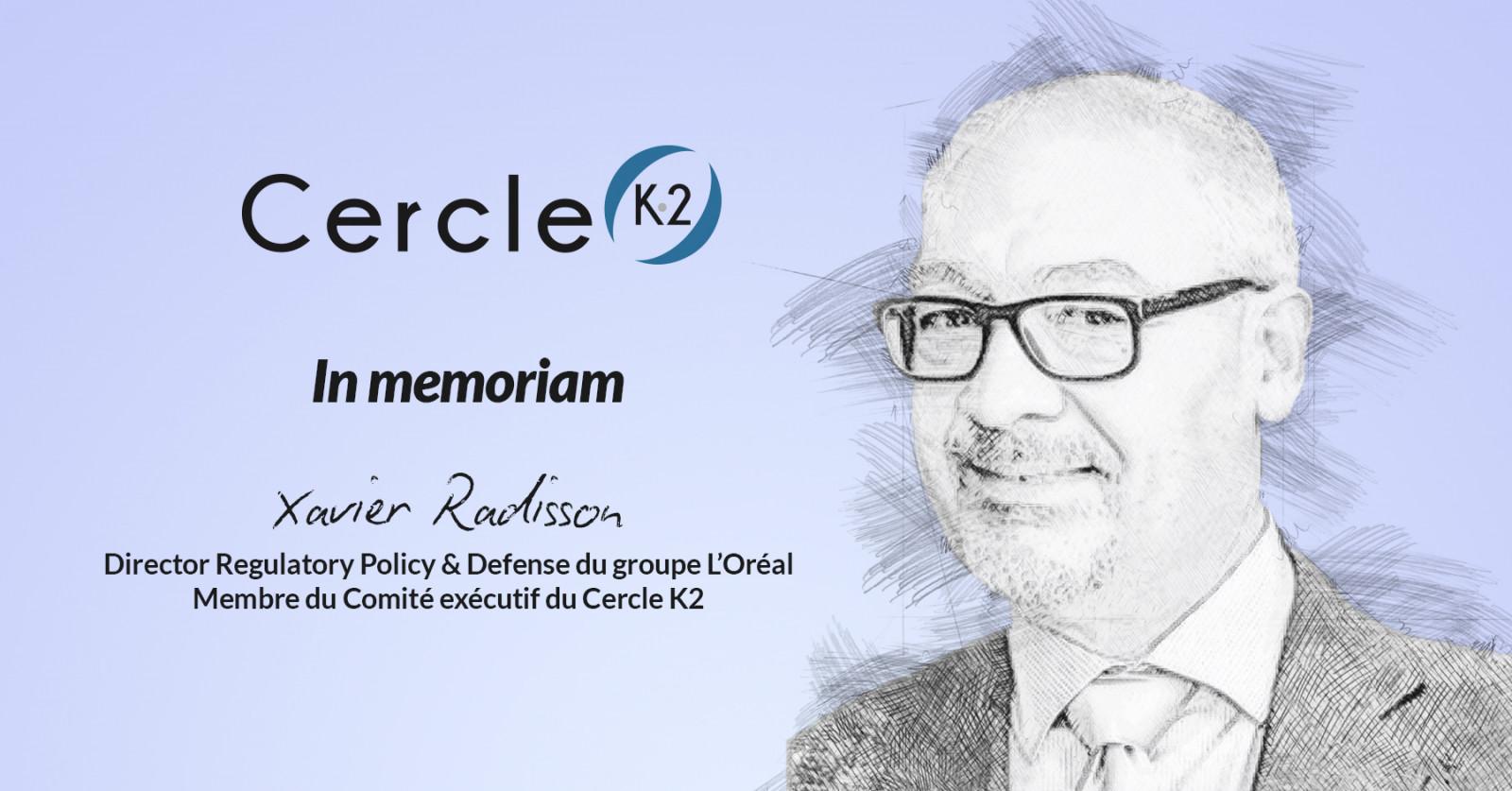 Décès de Xavier Radisson, Membre du Comité exécutif du Cercle K2 - Cercle K2