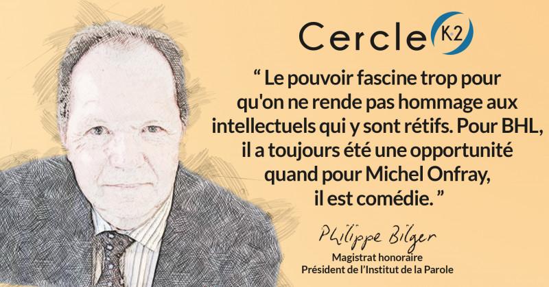 BHL côté Cour contre Michel Onfray côté peuple... - Cercle K2